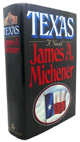 TEXAS : A Novel: James A. Michener