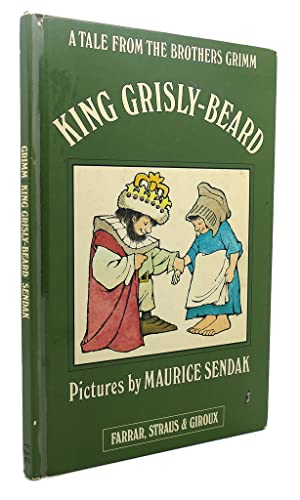 KING GRISLY-BEARD : A Tale from the: Maurice Sendak, The