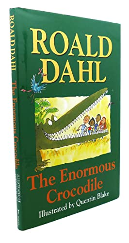 THE ENORMOUS CROCODILE: Roald Dahl, Quentin