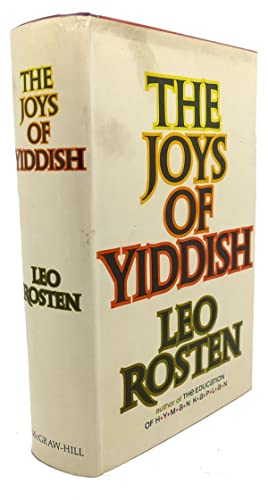 THE JOYS OF YIDDISH: Leo Rosten