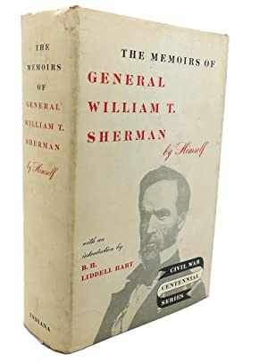 MEMOIRS OF GENERAL WILLIAM T. SHERMAN : William T. Sherman