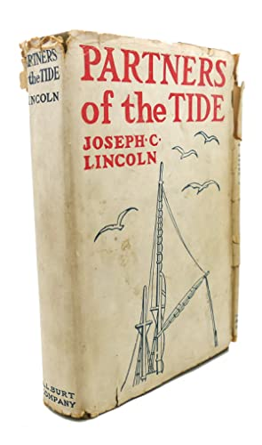 PARTNERS OF THE TIDE: Joseph C. Lincoln