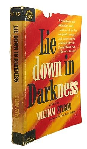 LIE DOWN IN DARKNESS : A Novel: William Styron