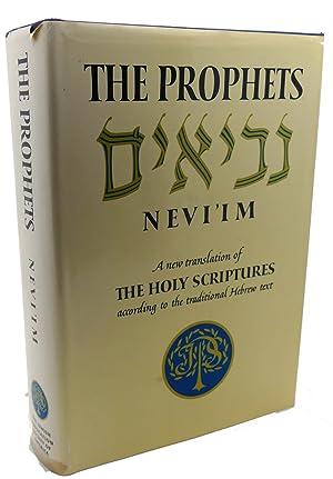 THE PROPHETS NEVI'IM : A New Translation