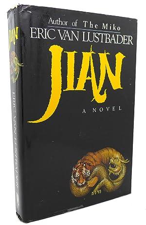 JIAN : A Novel: Eric Van Lustbader