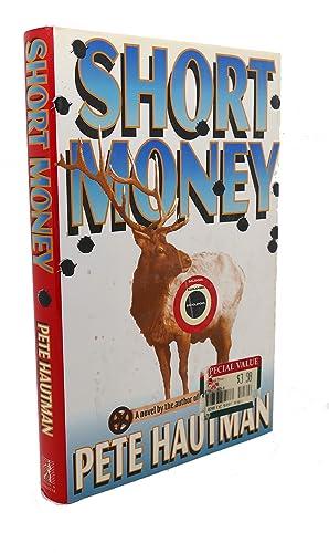 SHORT MONEY: Pete Hautman