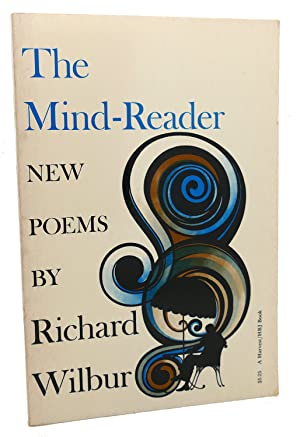 THE MIND-READER : New Poems: Richard Wilbur