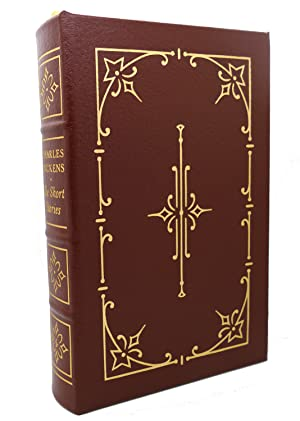 THE SHORT STORIES OF CHARLES DICKENS Easton: Charles Dickens