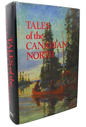 TALES OF THE CANADIAN NORTH: Frank Oppel
