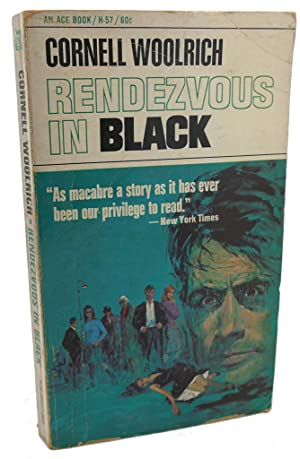 RENDEZVOUS IN BLACK: Cornell Woolrich