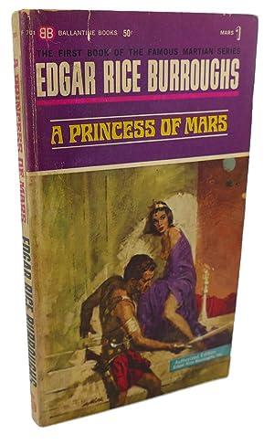 A PRINCESS OF MARS: Edgar Rice Burroughs