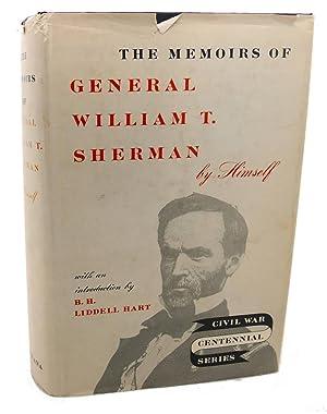 THE MEMOIRS OF GENERAL WILLIAM T. SHERMAN: General William T.