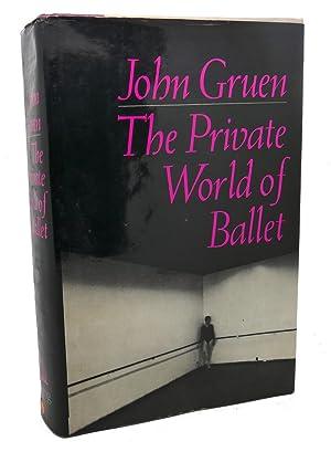 PRIVATE WORLD OF BALLET: John Gruen