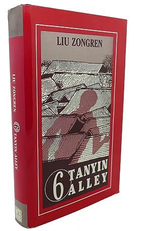 6 TANYIN ALLEY: Zongren Liu, Liu Zongren