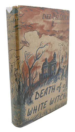 DEATH OF A WHITE WITCH: Inez Oellrichs