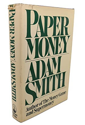 PAPER MONEY: Adam Smith