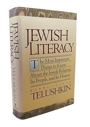 JEWISH LITERACY : The Most Important Things: Joseph Telushkin