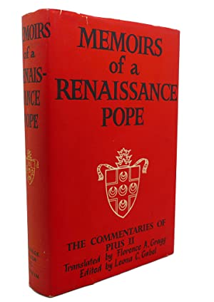 MEMOIRS OF A RENAISSANCE POPE : The: Pius Ii, Florence