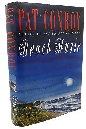 BEACH MUSIC: Pat Conroy