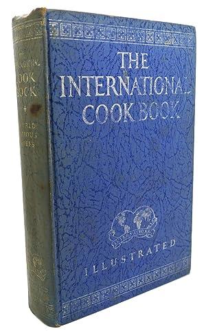 THE INTERNATIONAL COOK BOOK: Margaret Weimer Heywood