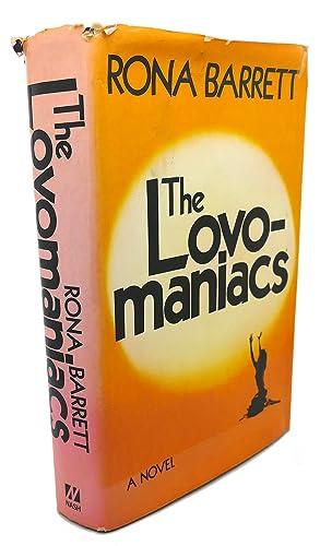 THE LOVO-MANIACS : A Novel: Rona Barrett