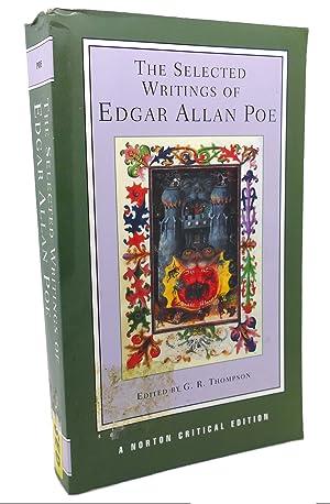 THE SELECTED WRITINGS OF EDGAR ALLAN POE: Edgar Allan Poe,