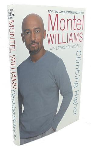 CLIMBING HIGHER: Montel Williams, Lawrence Grobel