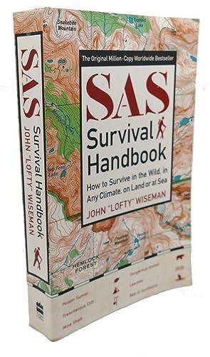 SAS SURVIVAL HANDBOOK : How to Survive: John Lofty Wiseman