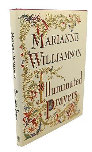 ILLUMINATED PRAYERS: Marianne Williamson, Claudia
