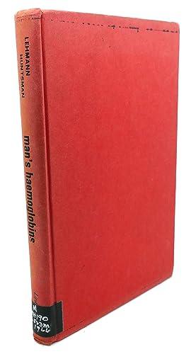 MAN'S HAEMOGLOBINS: H. Lehmann, R.