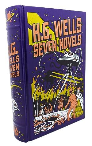 H.G. WELLS, SEVEN NOVELS: H. G. Wells