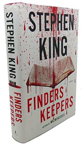 FINDERS KEEPERS : A Novel: Stephen King