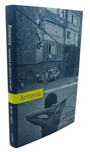 ARMENIA : Portraits of Survival and Hope: Donald E. Miller,