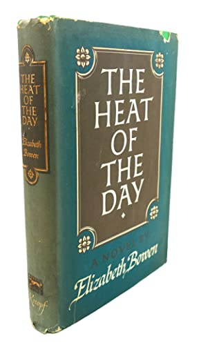 """heat of the day by elizabeth bowen essay It then turns to elizabeth bowen's short stories """"careless talk,"""" """"in the square,""""   kor,"""" """"the happy autumn fields"""" and her novel the heat of the day—all of which  were  this essay then uses bachelard's the poetics of space to relate the."""