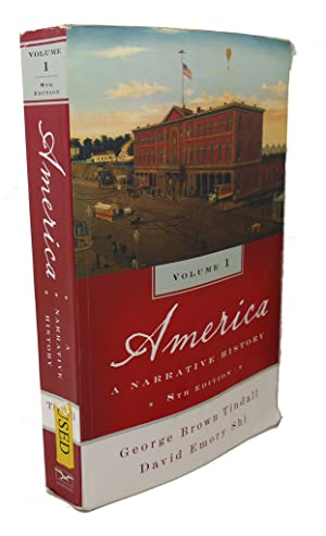 AMERICA : A Narrative History, volume 1: George Brown Tindall,