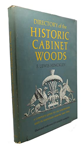 DIRECTORY OF THE HISTORIC CABINET WOODS : F. Lewis Hinckley