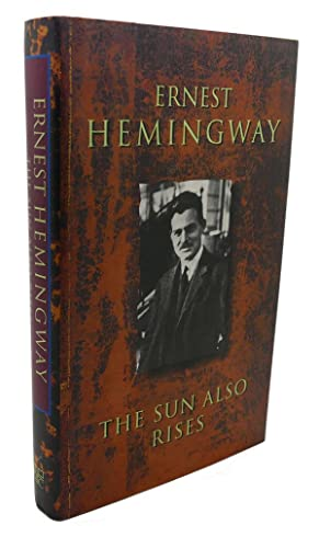 an analysis of ernest hemingways book the sun also rises The sun also rises by: ernest hemingway, is one of the more disappointing novels i have read in my lifetime, going below my expectations i had of a book written by such a renowned author going into this story, i had never never read a novel by hemingway before.