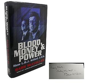 BLOOD, MONEY & POWER : Signed 1st: Barr McClellan