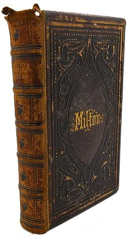 MILTON'S POETICAL WORKS With Life: John Milton