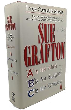 SUE GRAFTON : Three Complete Novels; A,: Sue Grafton