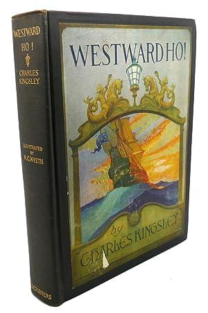 WESTWARD HO!: Charles Kingsley, N. C. Wyeth