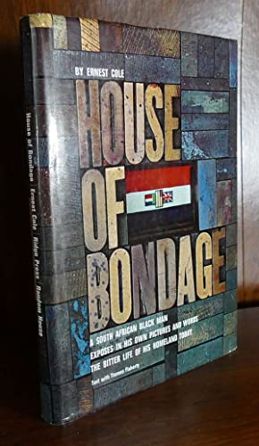HOUSE OF BONDAGE: Ernest Cole