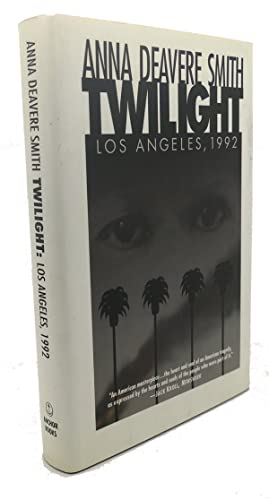 TWILIGHT Los Angeles, 1992: Anna Deavere Smith