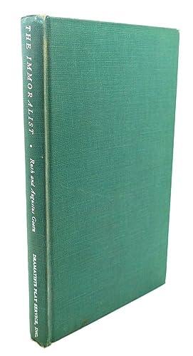 THE IMMORALIST: Ruth Goetz, Augustus Goetz