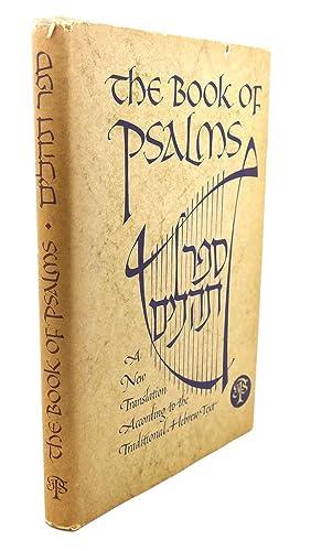 THE BOOK OF PSALMS : [Sefer Tehilim]: Jewish Publication Society