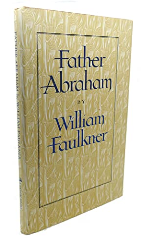 FATHER ABRAHAM: Faulkner, William John
