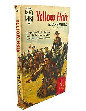 YELLOW HAIR: Clay Fisher