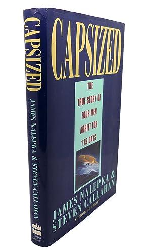 CAPSIZED : The True Story of Four: James Nalepka, Steven