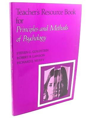 TEACHER'S RESOURCE BOOK FOR PRINCIPLES AND METHODS: Steven G. Goldstein,