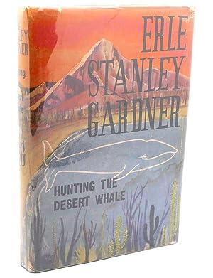 HUNTING THE DESERT WHALE: Eric Stanley Gardner